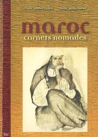 Maroc : carnets nomades