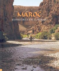 Maroc : lumières de l'Atlas