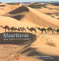 Mauritanie : dans l'Adrar et l'erg Makteir