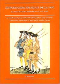 Mercenaires français de la VOC : le journal de Jean Guidon de Chambelle