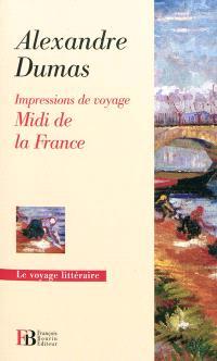 Midi de la France : impressions de voyage