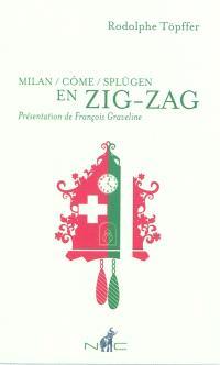 Milan-Côme-Splügen en zig-zag