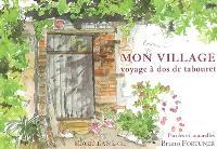 Mon village, voyage à dos de tabouret