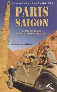 Paris-Saigon : 16.000 km en 2CV dans l'esprit de Larigaudie
