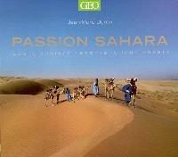 Passion Sahara : les pionniers racontent leur désert