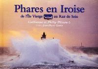 Phares en Iroise : de l'île Vierge au raz de Sein