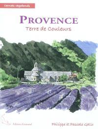 Provence : terre de couleurs