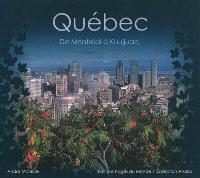 Québec : de Montréal à Kuujjuaq