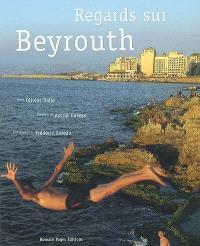 Regards sur Beyrouth