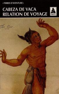Relation de voyage : 1527-1537