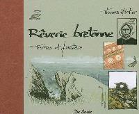 Rêverie bretonne : terres et Finistère
