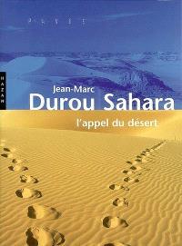 Sahara : l'appel du désert