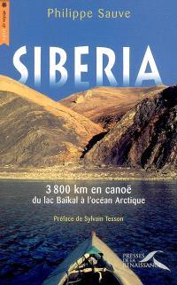 Sibéria : 3.800 km en canoë du lac Baïkal à l'océan Arctique
