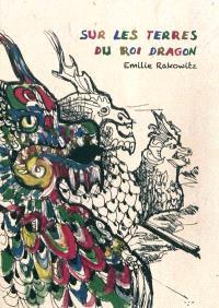 Sur les terres du roi dragon