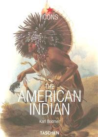 The American Indian = die Indianer Amerikas = les Indiens d'Amérique