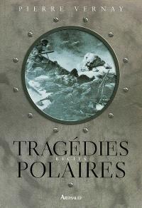 Tragédies polaires : récits