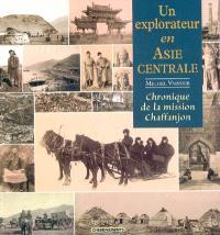 Un explorateur en Asie centrale : cahiers du photographe et botaniste de la mission Chaffanjon, 1894