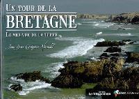 Un tour de la Bretagne : la mer vue de la terre