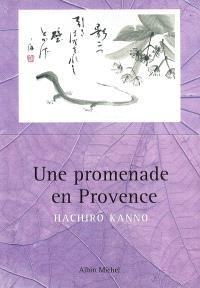 Une promenade en Provence