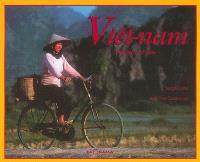 Viêt-Nam, parfums d'Asie