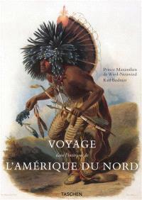 Voyage à l'intérieur de l'Amérique du Nord (1832-1834)