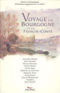 Voyage en Bourgogne et en Franche-Comté