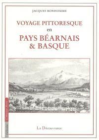 Voyage pittoresque en pays béarnais et basque