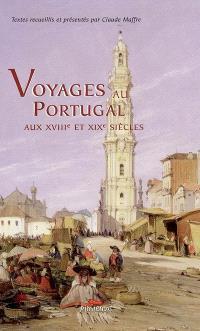 Voyages au Portugal aux XVIIIe et XIXe siècles