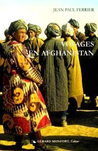 Voyages dans l'Afghanistan, le Béloutchistan et le Turkestan