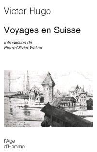 Voyages en Suisse