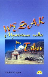 Wesak, mystérieuse vallée du Tibet