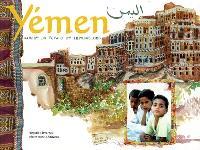Yémen : carnet de voyage et d'impressions