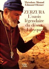 Zerzura, l'oasis légendaire du désert libyque