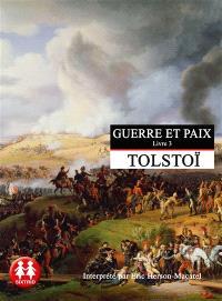 Guerre et paix. Volume 3