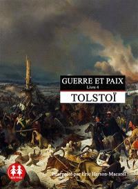 Guerre et paix. Volume 4
