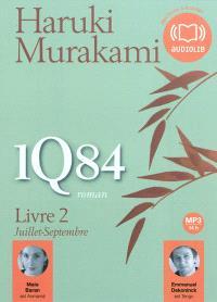 1Q84. Volume 2, Juillet-septembre