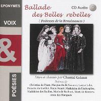 Ballades des belles rebelles. Volume 1, Poétesses de la Renaissance