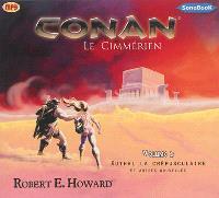 Conan. Volume 2, Xuthal la crépusculaire : et autres nouvelles
