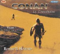 Conan : le Cimmérien. Volume 1, Le phénix sur l'épée : et autres nouvelles