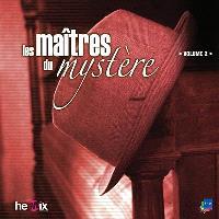 Les maîtres du mystère. Volume 2