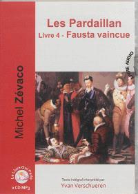 Les Pardaillan. Volume 4, Fausta vaincue