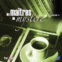 Les maîtres du mystère. Volume 3
