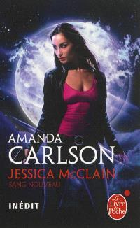 Jessica McLain. Volume 1, Sang nouveau