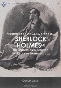 Progressez en anglais grâce à... Sherlock Holmes. Volume 3