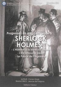 Progressez en anglais grâce à... Sherlock Holmes. Volume 6