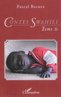 Contes swahili. Volume 2