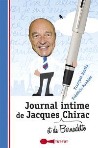 Journal intime de Jacques et de Bernadette Chirac : 2007-2012 : il y a une vie après la politique... mais qu'est-ce qu'elle est chiante