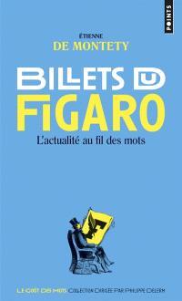 Billets du Figaro : l'actualité au fil des mots