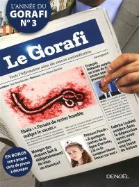 L'année du Gorafi : toute l'information selon des sources contradictoires. Volume 3