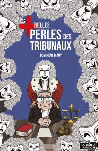 Les + belles perles des tribunaux